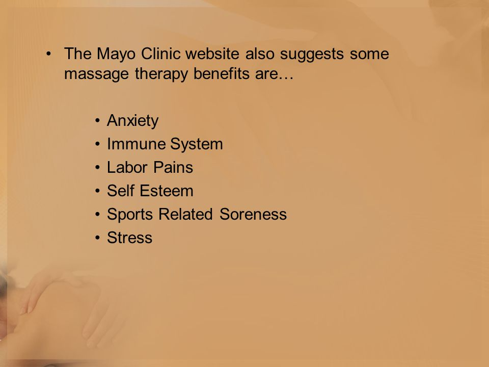 The Mayo Clinic website also suggests some massage therapy benefits are…