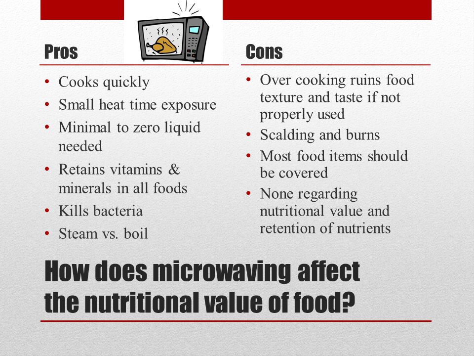 How does microwaving affect the nutritional value of food