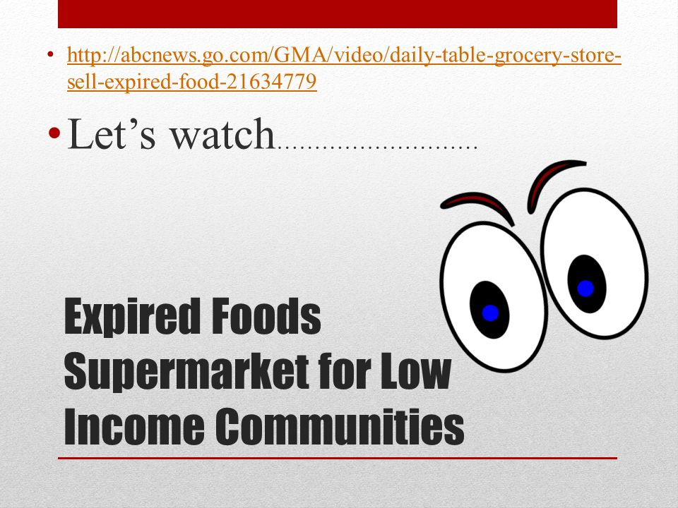 Expired Foods Supermarket for Low Income Communities