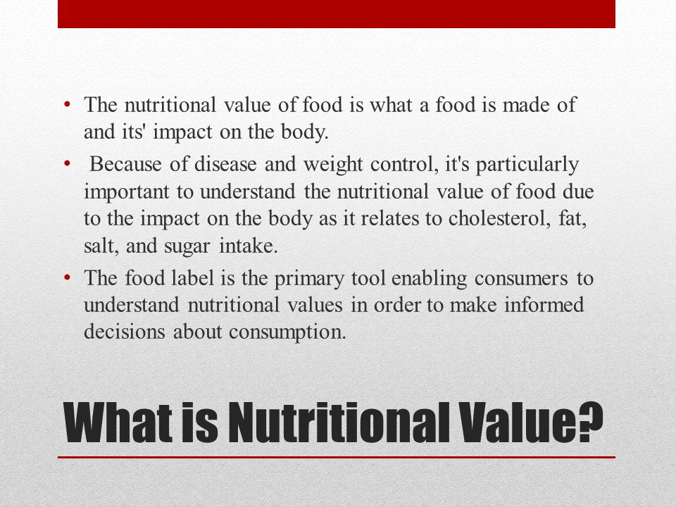 What is Nutritional Value