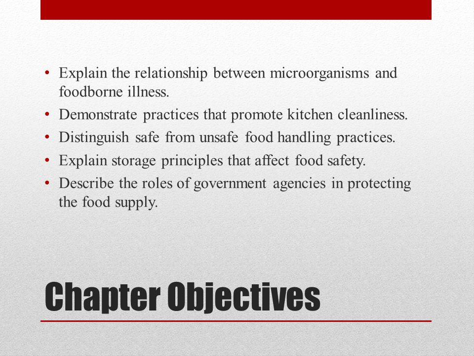 Explain the relationship between microorganisms and foodborne illness.