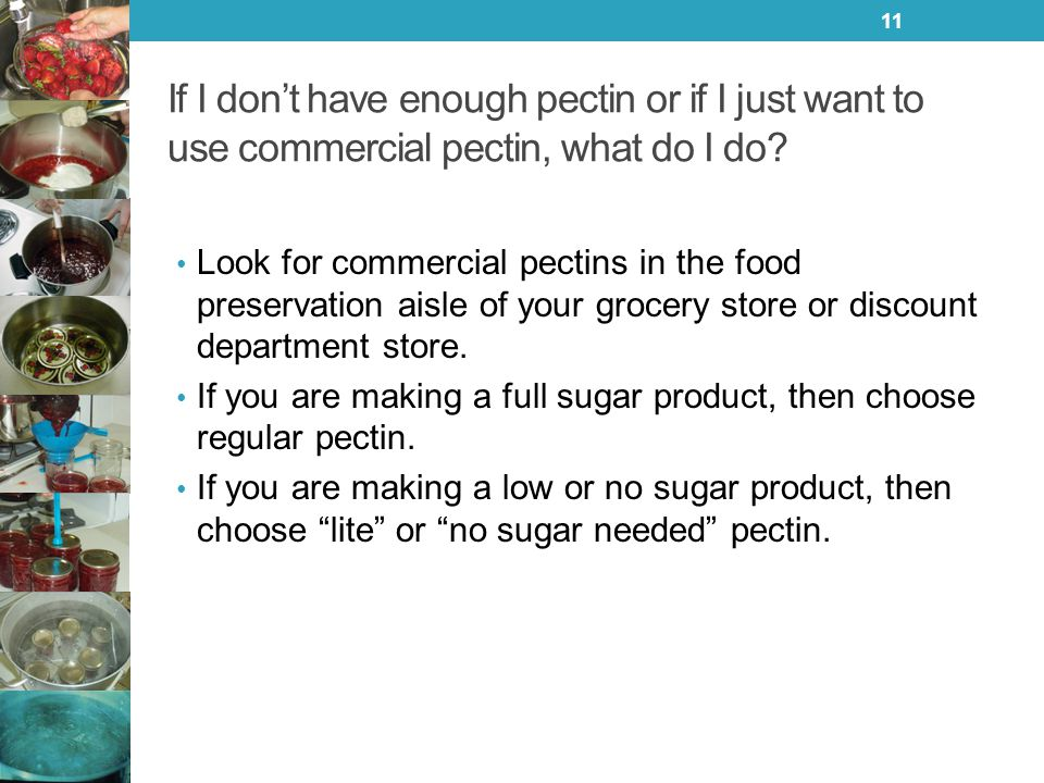 If I don't have enough pectin or if I just want to use commercial pectin, what do I do