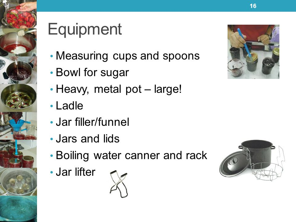 Equipment Measuring cups and spoons Bowl for sugar