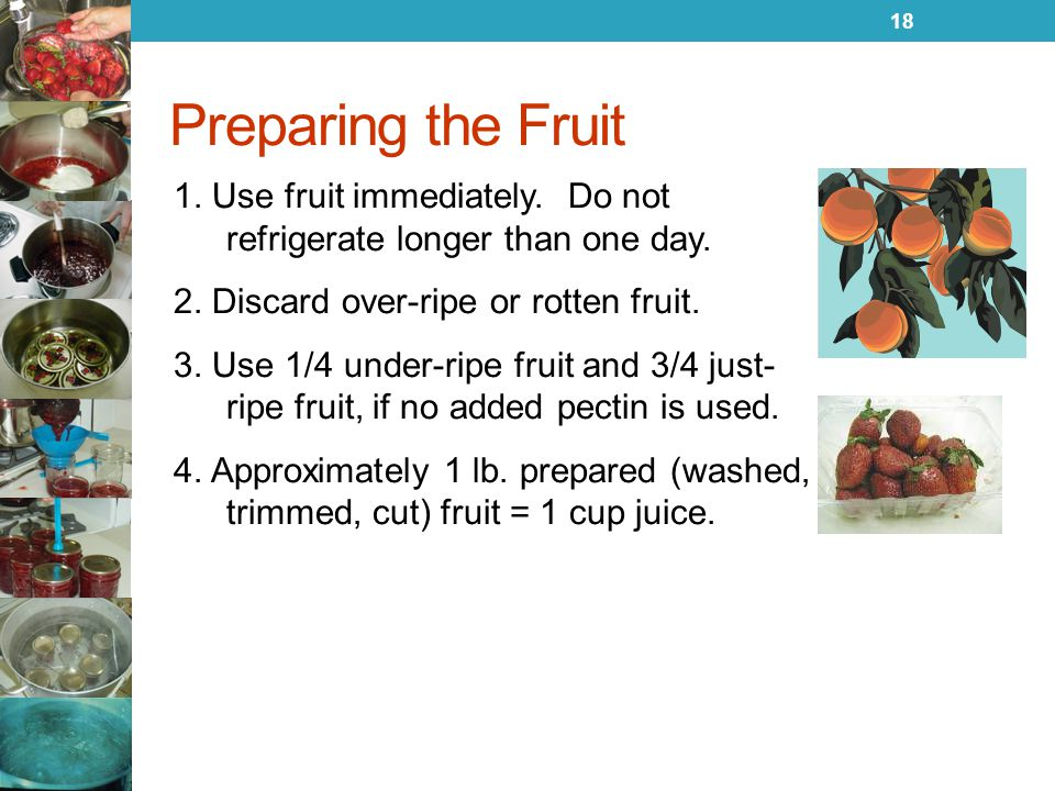 Preparing the Fruit