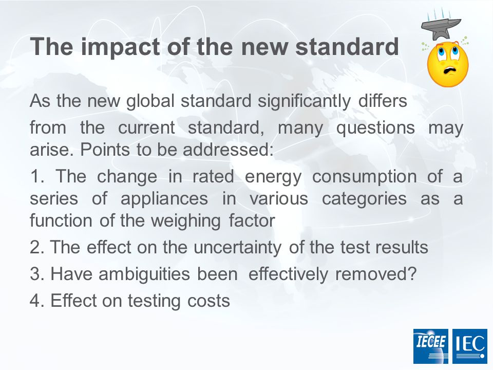 The impact of the new standard