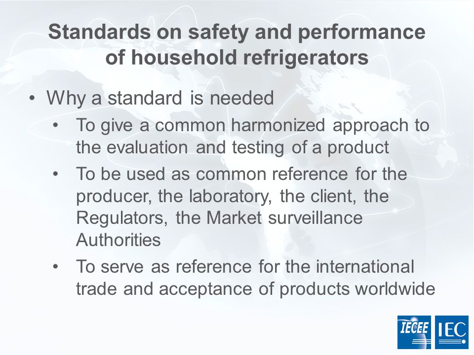 Standards on safety and performance of household refrigerators
