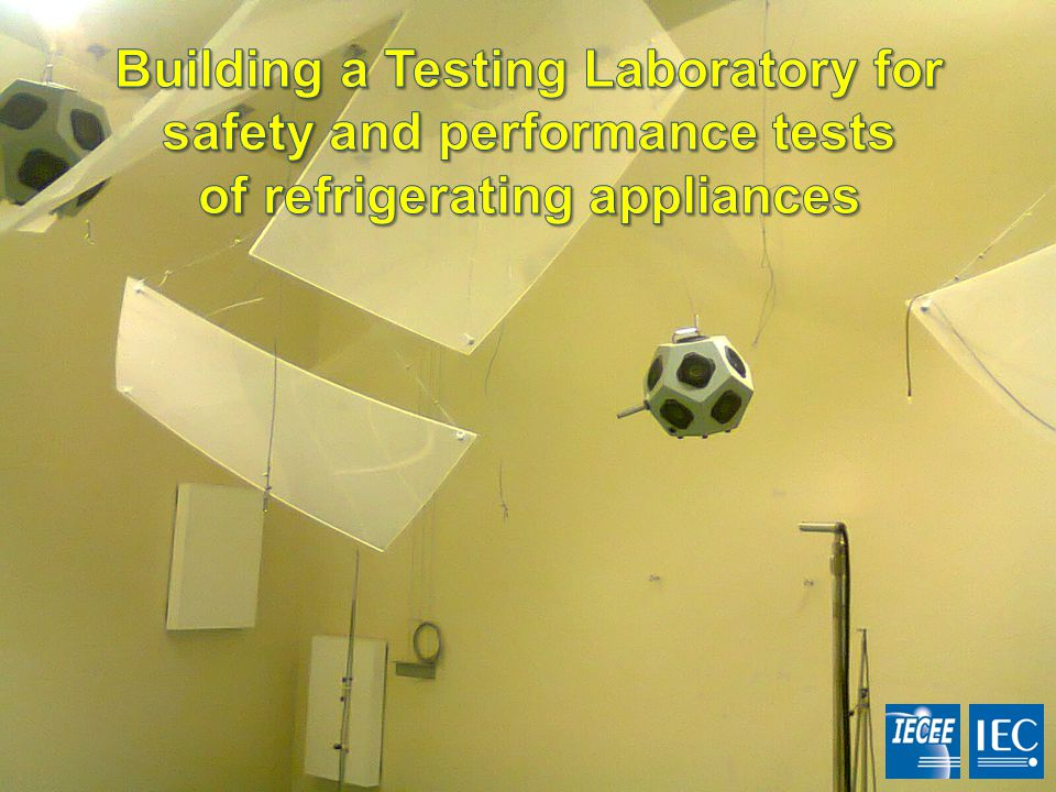 Building a Testing Laboratory for safety and performance tests of refrigerating appliances