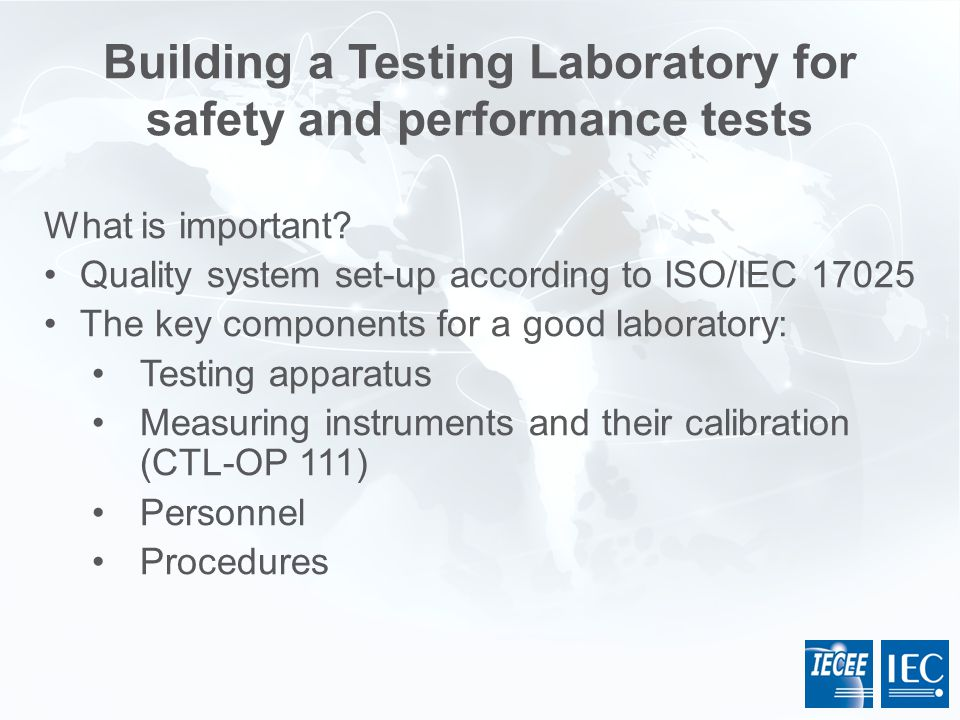 Building a Testing Laboratory for safety and performance tests