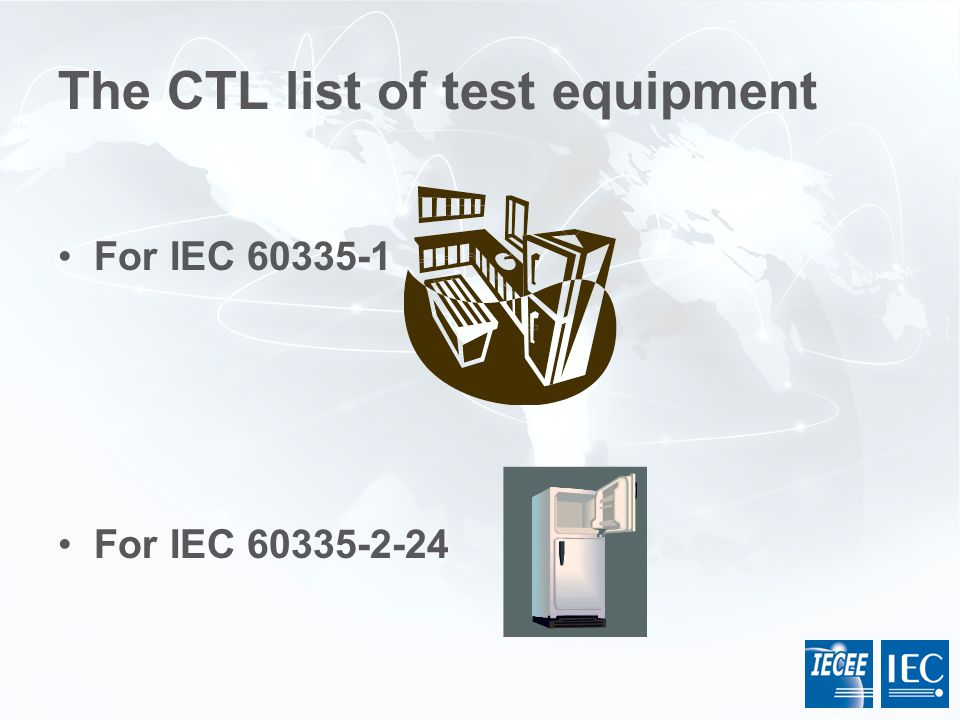 The CTL list of test equipment