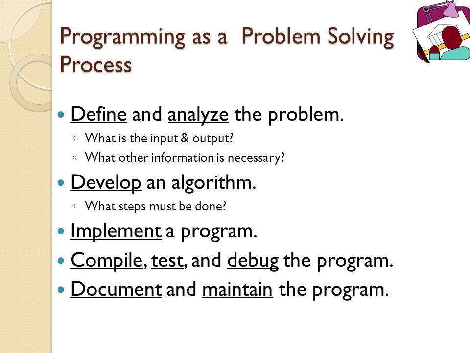 Programming as a Problem Solving Process