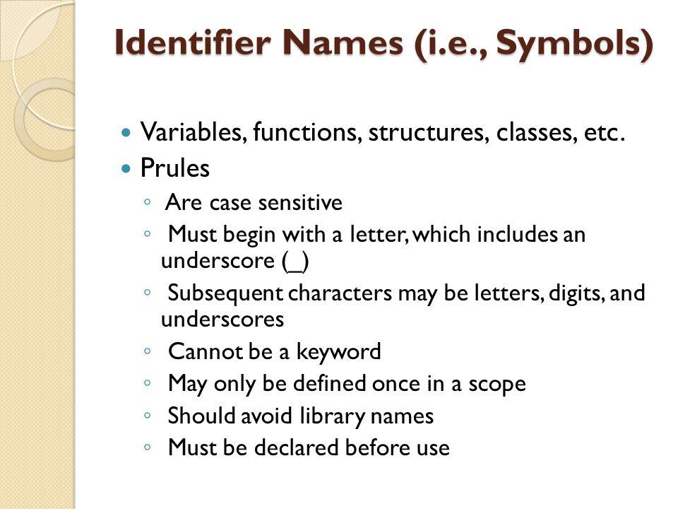 Identifier Names (i.e., Symbols)