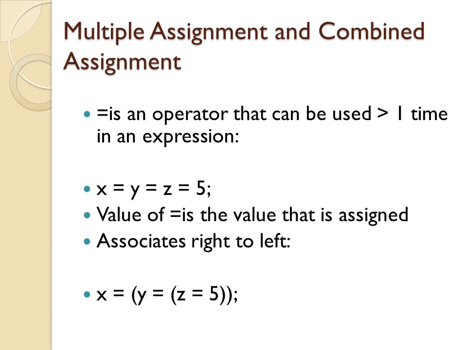 Multiple Assignment and Combined Assignment