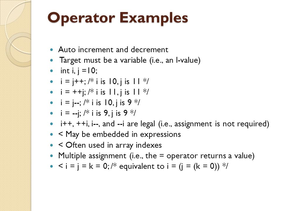 Operator Examples Auto increment and decrement