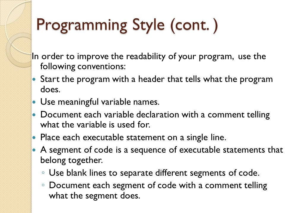 Programming Style (cont. )