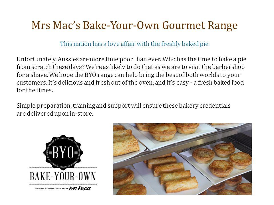 Mrs Mac's Bake-Your-Own Gourmet Range