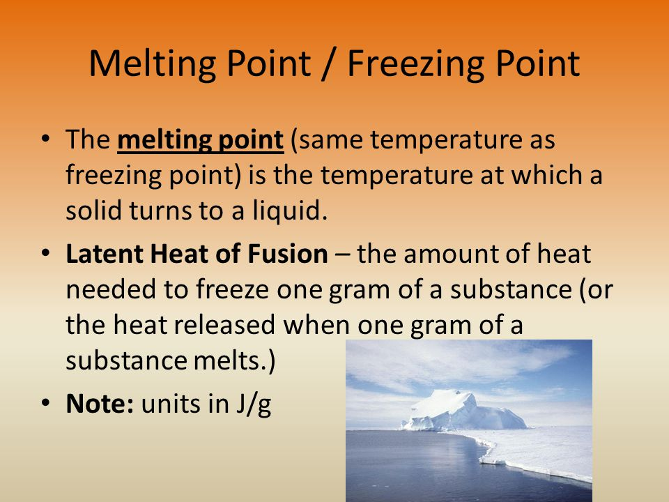 Melting Point / Freezing Point