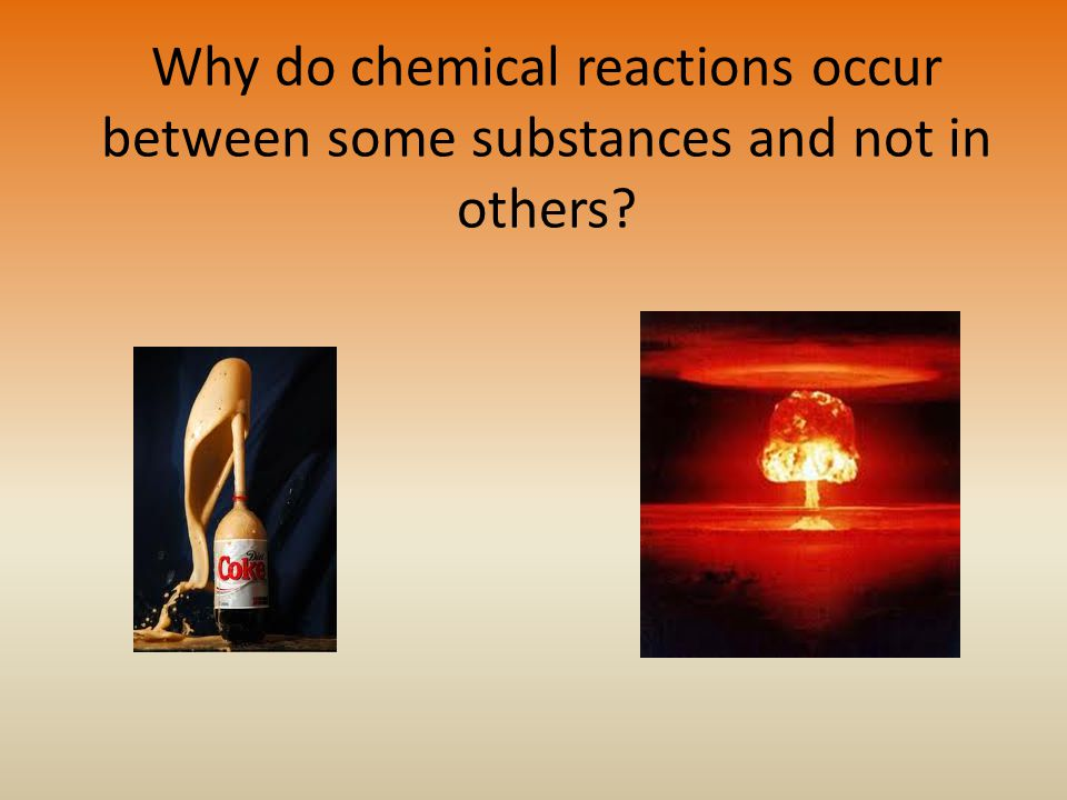 Why do chemical reactions occur between some substances and not in others