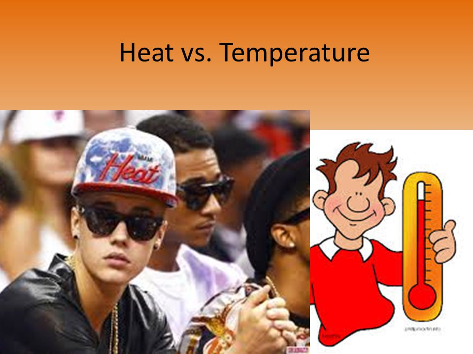 Heat vs. Temperature