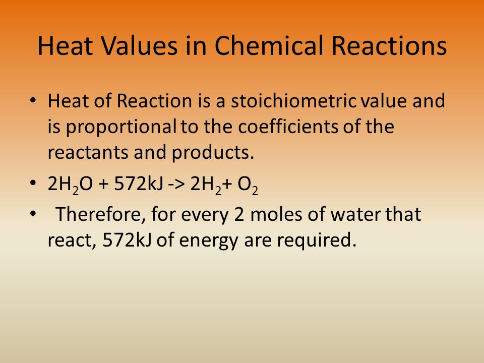 Heat Values in Chemical Reactions