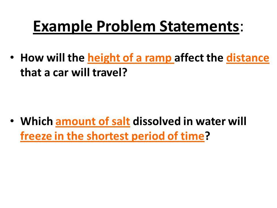 Example Problem Statements: