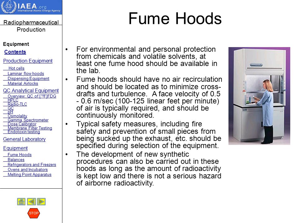 Fume Hoods For environmental and personal protection from chemicals and volatile solvents, at least one fume hood should be available in the lab.