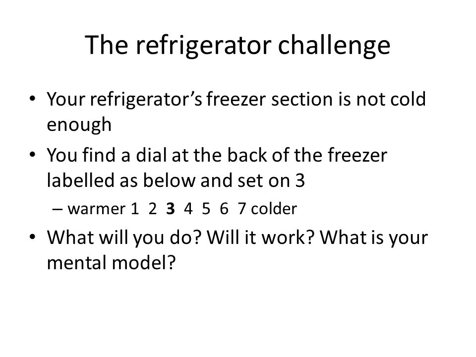 The refrigerator challenge