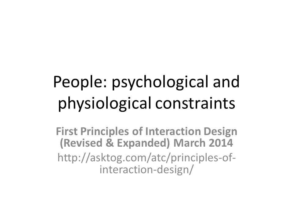 People: psychological and physiological constraints