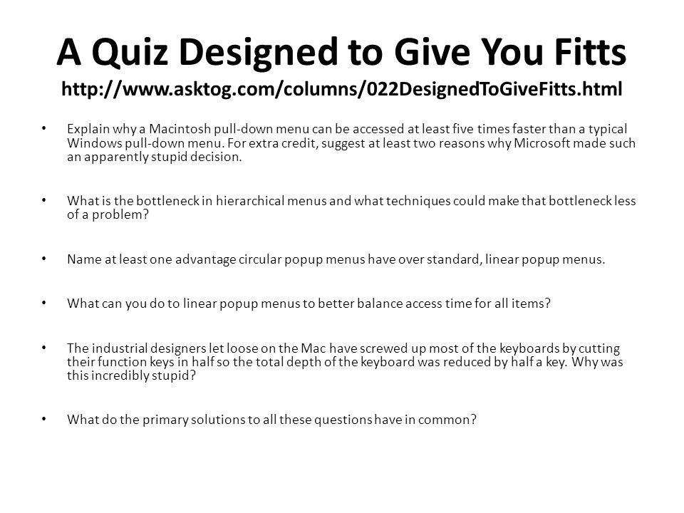 A Quiz Designed to Give You Fitts http://www. asktog
