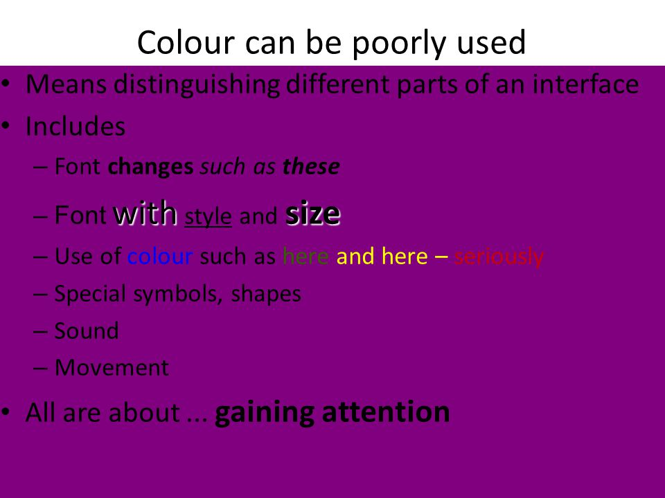 Colour can be poorly used