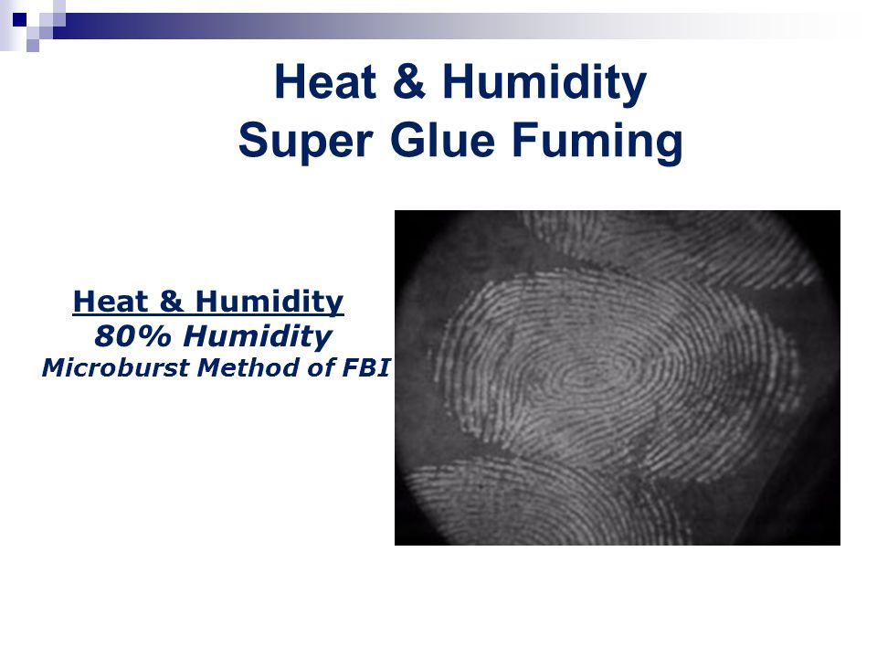 Heat & Humidity Super Glue Fuming