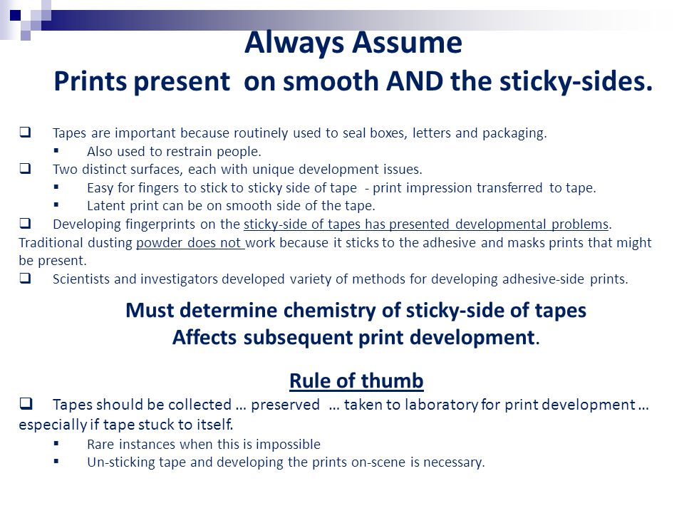 Always Assume Prints present on smooth AND the sticky-sides.