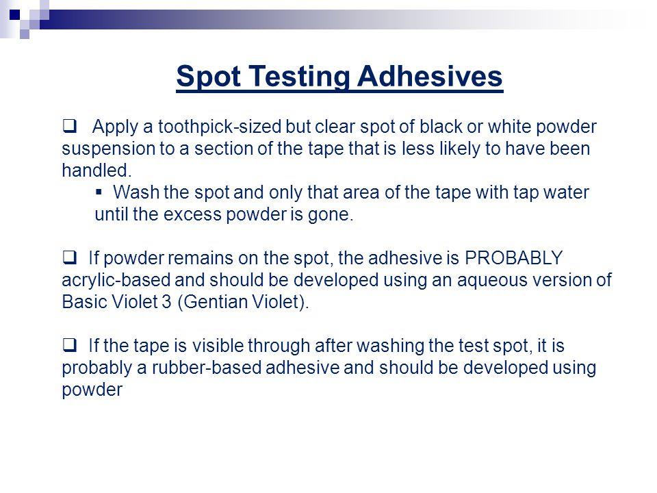 Spot Testing Adhesives