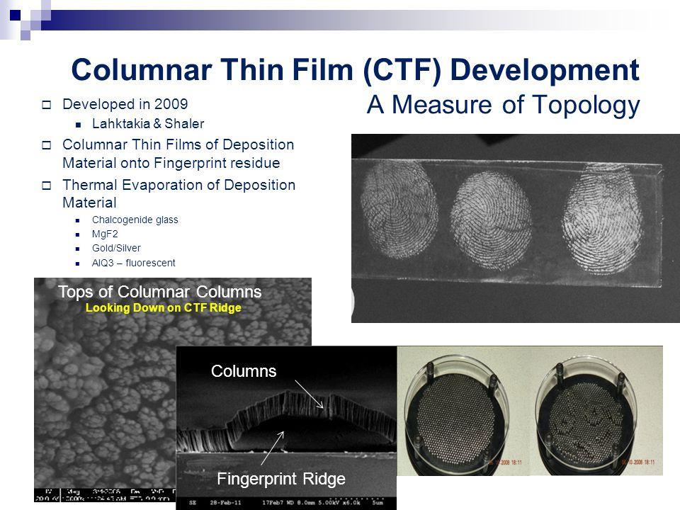 Columnar Thin Film (CTF) Development A Measure of Topology