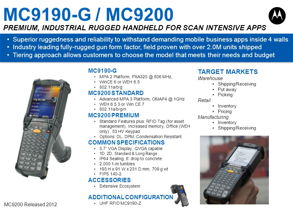 MC9190-G / MC9200 PREMIUM, INDUSTRIAL RUGGED HANDHELD FOR SCAN INTENSIVE APPS