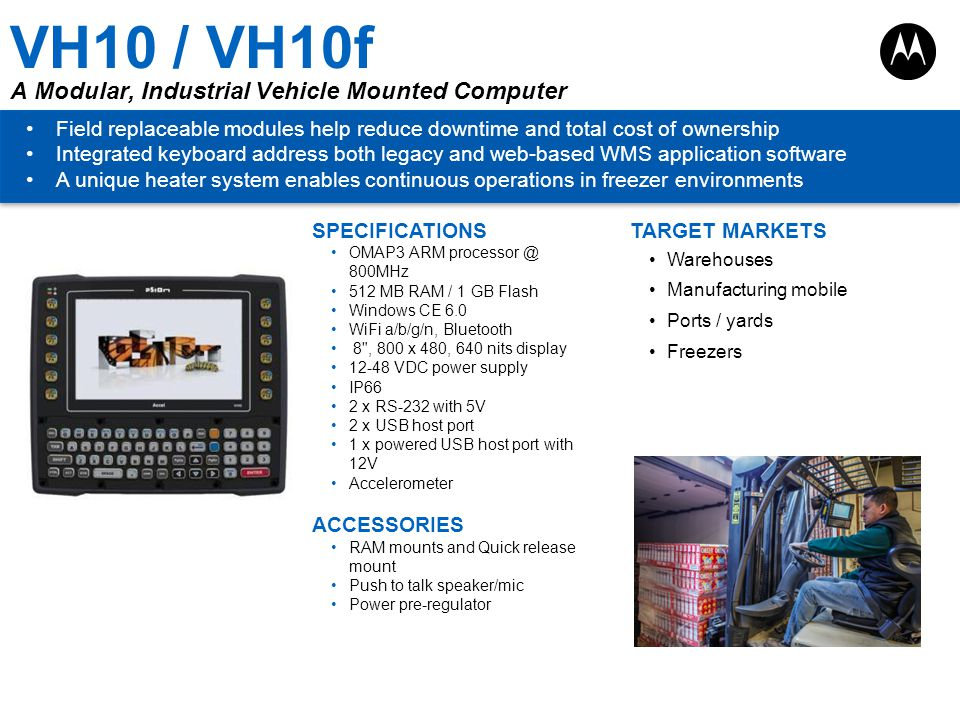 VH10 / VH10f A Modular, Industrial Vehicle Mounted Computer