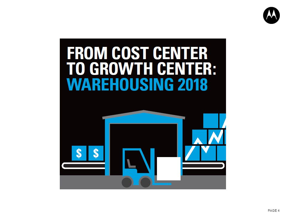 WHITE PAPER FROM COST CENTER TO GROWTH CENTER: WAREHOUSING 2018