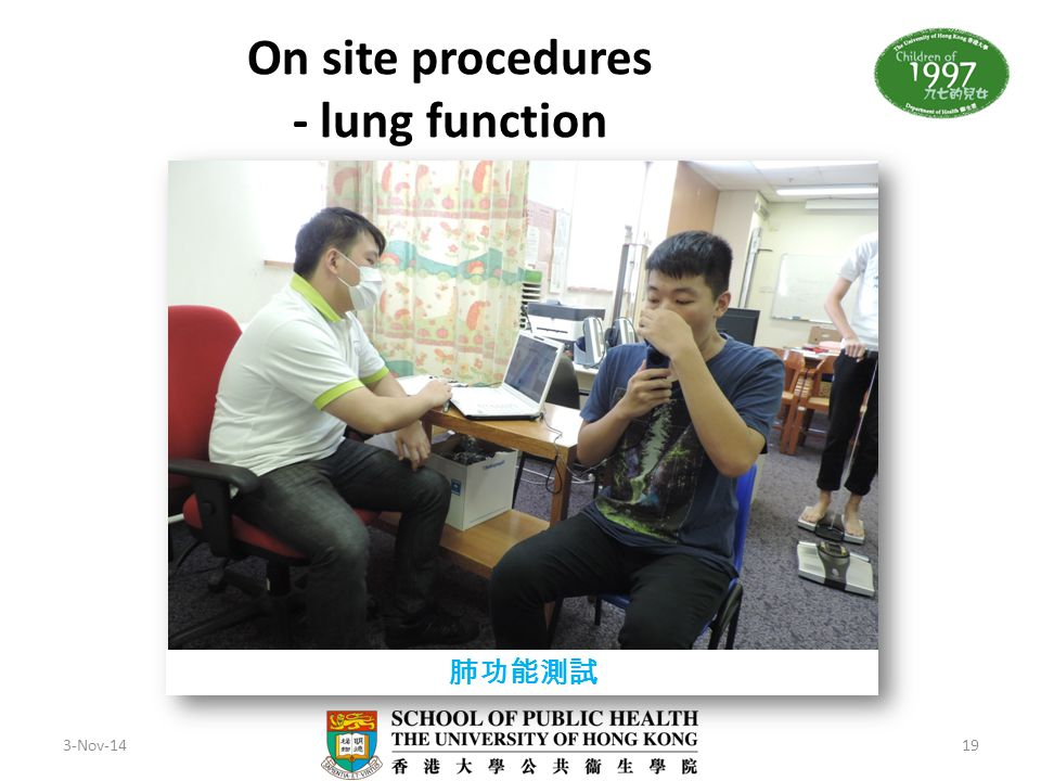 On site procedures - lung function