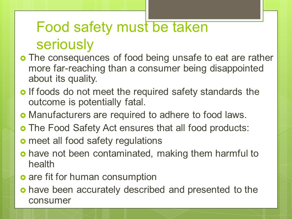 Food safety must be taken seriously