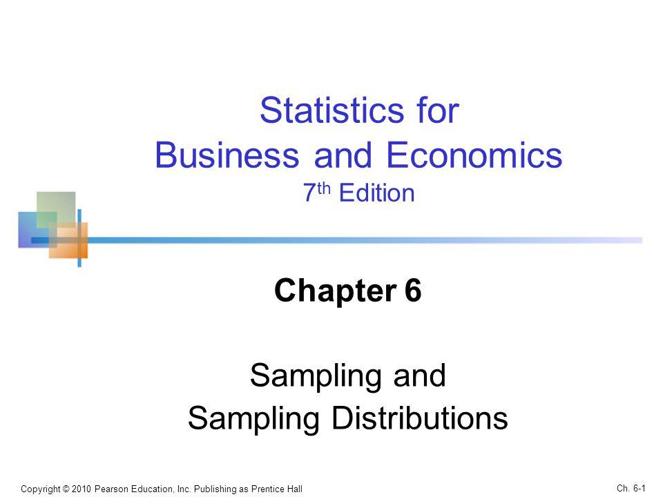 Chapter 6 Sampling and Sampling Distributions
