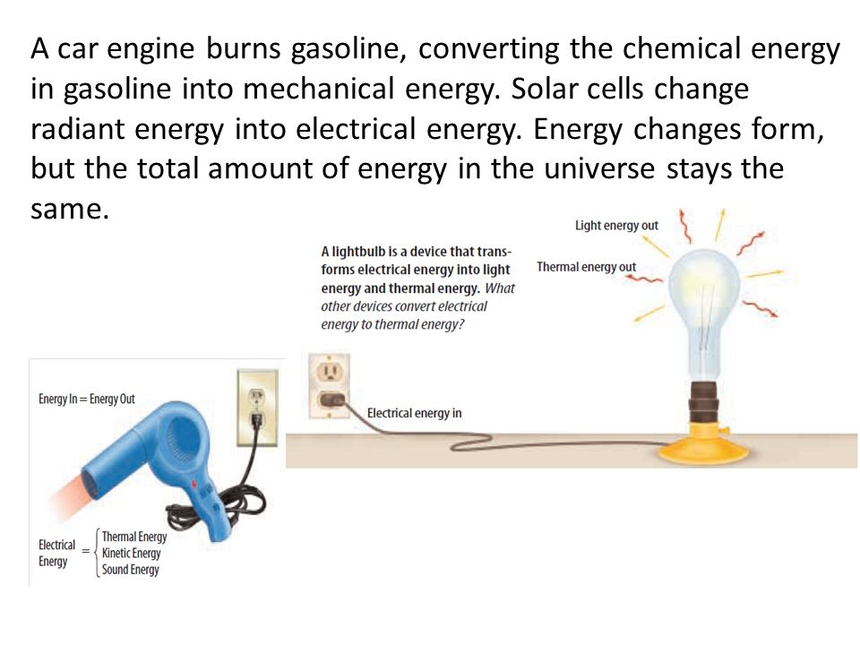A car engine burns gasoline, converting the chemical energy in gasoline into mechanical energy.