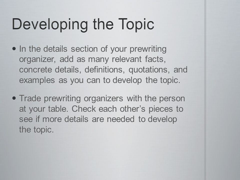 Developing the Topic