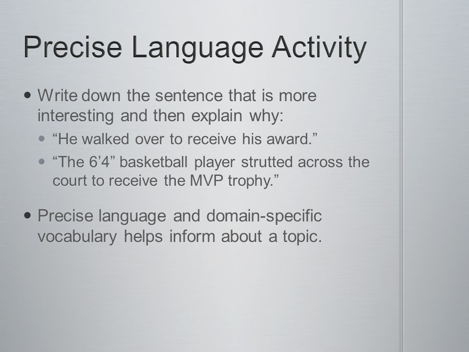 Precise Language Activity