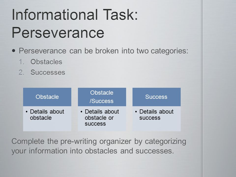 Informational Task: Perseverance