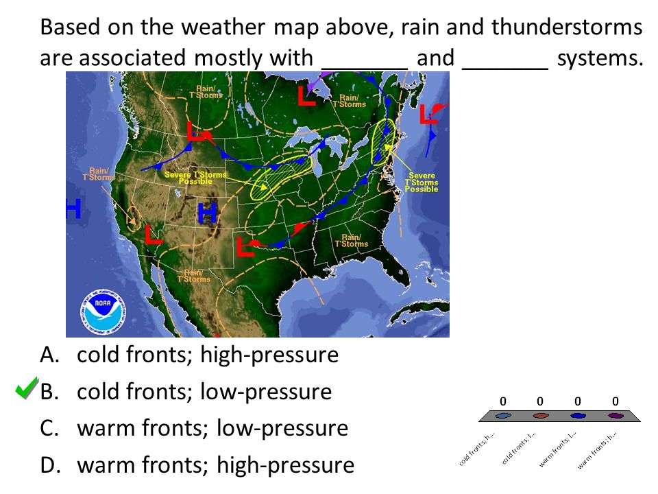 Based on the weather map above, rain and thunderstorms are associated mostly with _______ and _______ systems.