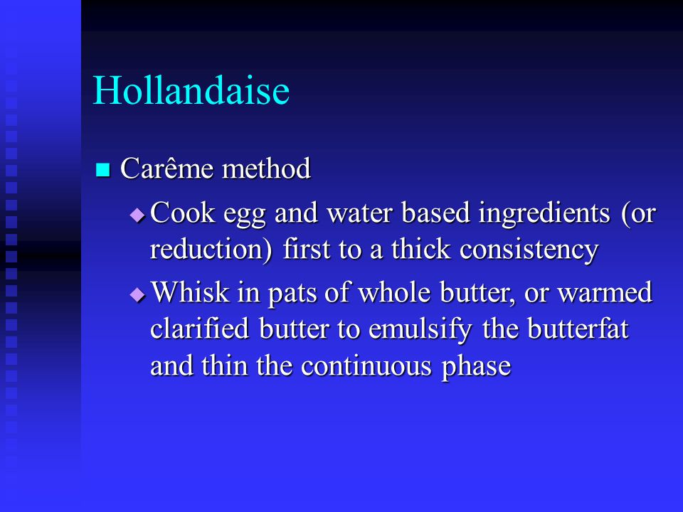 Hollandaise Carême method