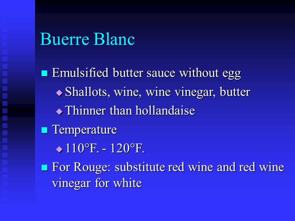 Buerre Blanc Emulsified butter sauce without egg