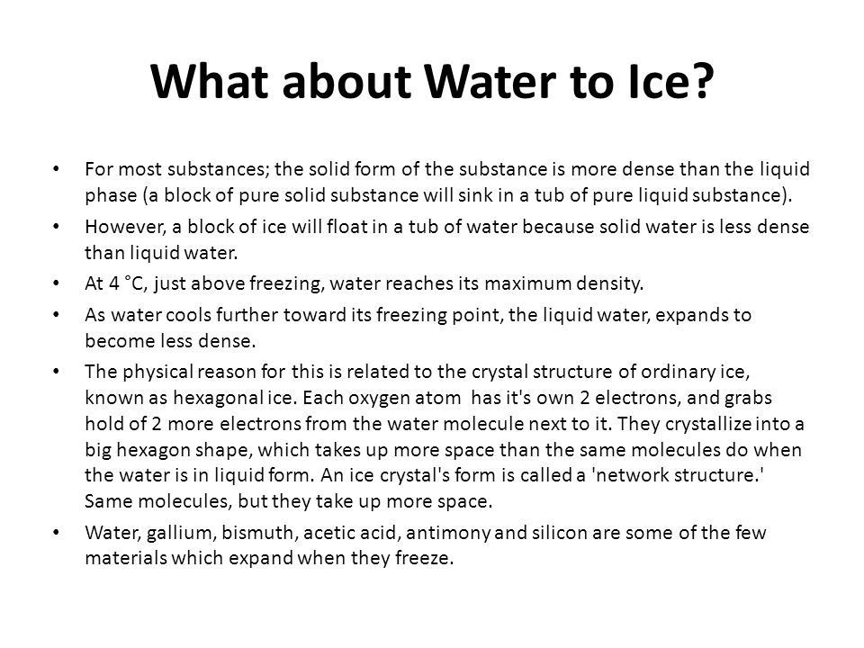 What about Water to Ice