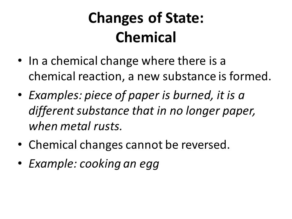 Changes of State: Chemical