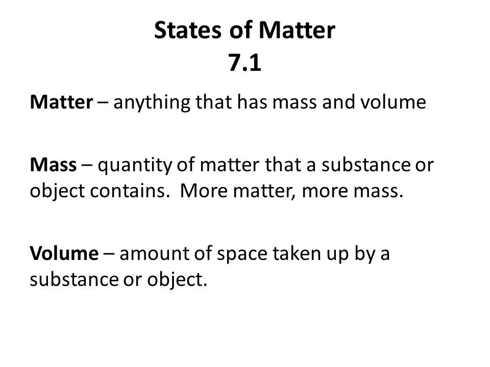 States of Matter 7.1