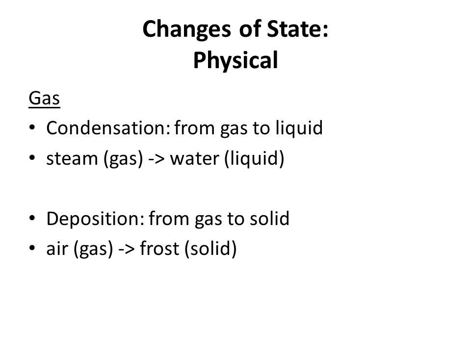 Changes of State: Physical